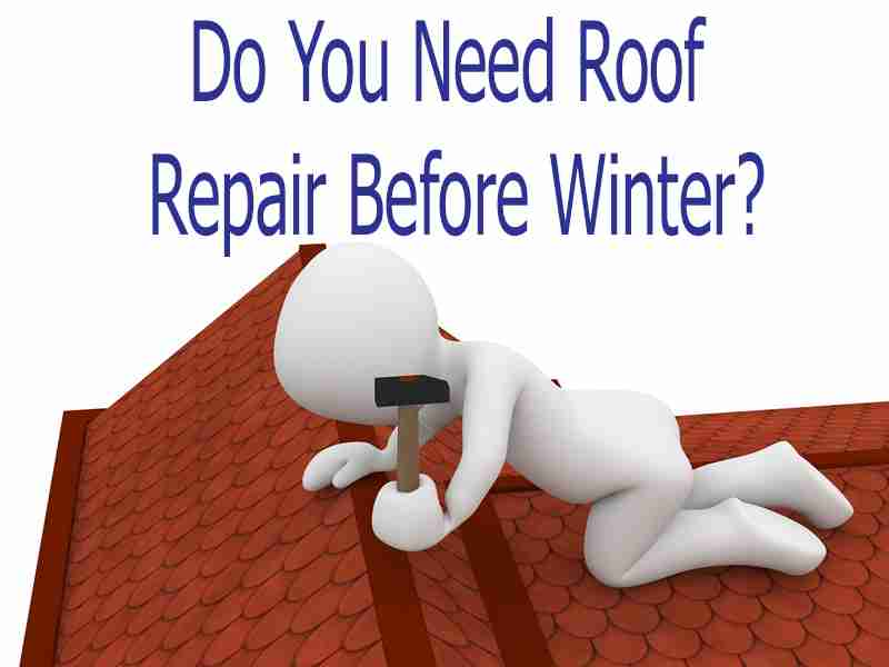 do you need a roof repair before winter?